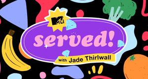 Served! With Jade Thirlwall