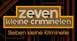 Sieben kleine Kriminelle