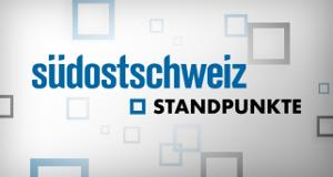 Südostschweiz Standpunkte