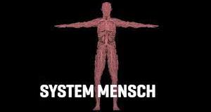 System Mensch