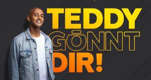 Teddy gönnt dir!