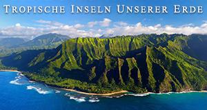 Tropische Inseln unserer Erde