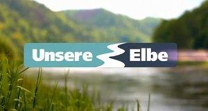Unsere Elbe - Menschen und Geschichten