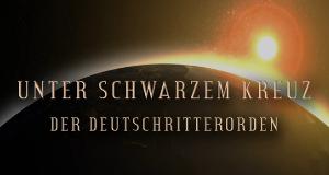 Unter schwarzem Kreuz: Der Deutschritterorden