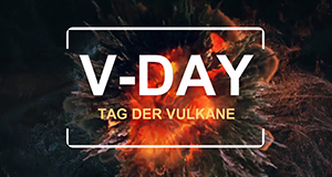V-Day - Tag der Vulkane