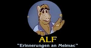 Alf - Erinnerungen an Melmac