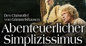 Des Christoffel von Grimmelshausen abenteuerlicher Simplizissimus