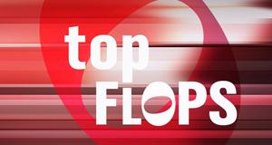 Top Flops