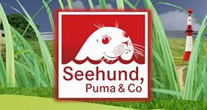 Seehund, Puma & Co.