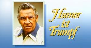 Humor ist Trumpf