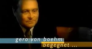 Gero von Boehm begegnet...