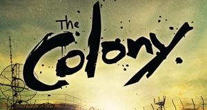 Die Kolonie - Überleben in einer zerstörten Welt