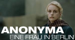 Eine Frau in Berlin - Anonyma