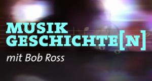 Musikgeschichte(n) mit Bob Ross