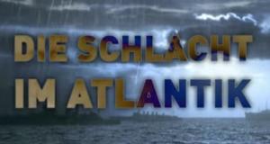 Die Schlacht im Atlantik