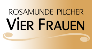 Rosamunde Pilcher: Vier Frauen