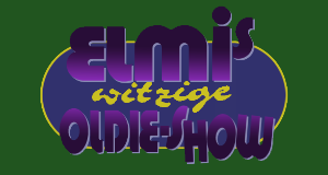 Elmis witzige Oldie-Show