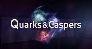 Quarks & Caspers