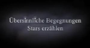 Übersinnliche Begegnungen - Stars erzählen