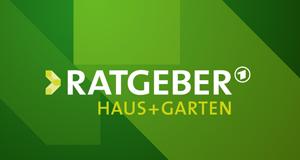 ARD-Ratgeber: Heim + Garten
