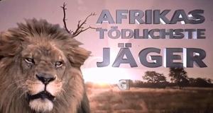Afrikas tödlichste Jäger