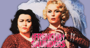 French & Saunders