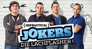 Impractical Jokers - Die Lachflasher!