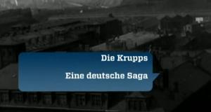 Die Krupps - eine deutsche Saga