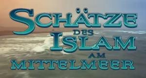 Schätze des Islam am Mittelmeer