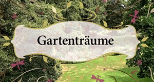 Gartenträume - Menschen und ihre Gärten im Dreiländereck