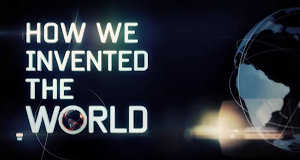 Meilensteine: Wie wir die Welt neu erfanden