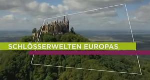 Schlösserwelten Europas