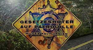 Gesetzeshüter auf Patrouille - Wildes Kalifornien
