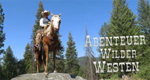 Abenteuer Wilder Westen