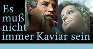 Es muß nicht immer Kaviar sein