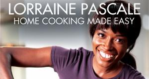 Lorraine Pascale: Kochen leicht gemacht!
