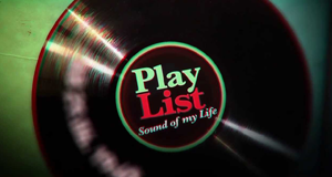 Playlist - Sound of my Life