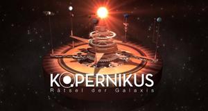 Kopernikus - Rätsel der Galaxis