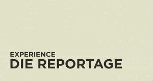 Experience - Die Reportage
