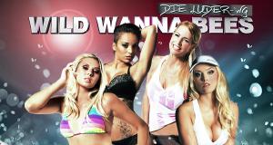 Wild Wanna Bees - Die Luder-WG