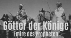 Götter der Könige - Emire des Propheten