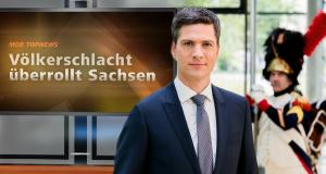 MDR Top News: Völkerschlacht überrollt Sachsen