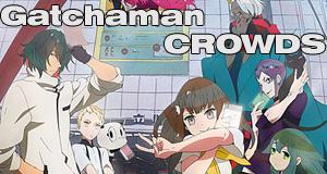 Gatchaman Crowds