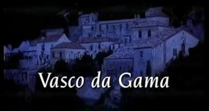 Vasco da Gama - Portugals Aufbruch ins Unbekannte