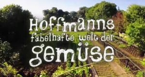 Hoffmanns fabelhafte Welt der Gemüse