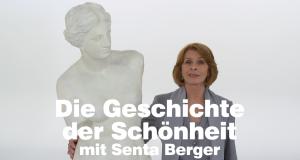 Die Geschichte der Schönheit - mit Senta Berger