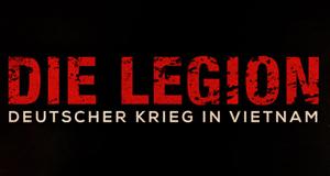 Die Legion - Deutscher Krieg in Vietnam
