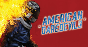 American Daredevils - Hart am Limit