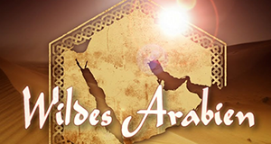 Wildes Arabien