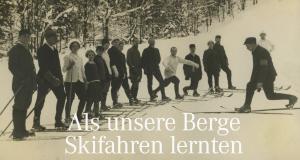 Als Unsere Berge Skifahren Lernten